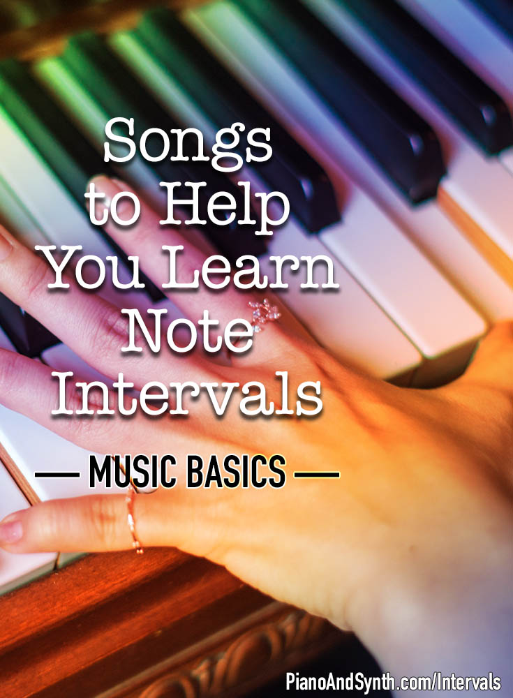 Songs to help you learn note intervals - music basics