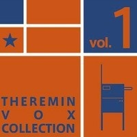 Theremin Vox Collection Volume 1 by Masami Takeuchi